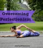 OvercomingPerfectionism